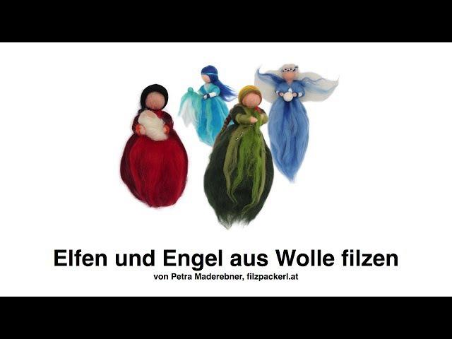 Filzanleitung Engel Feen oder Elfen aus bunter Filzwolle filzen