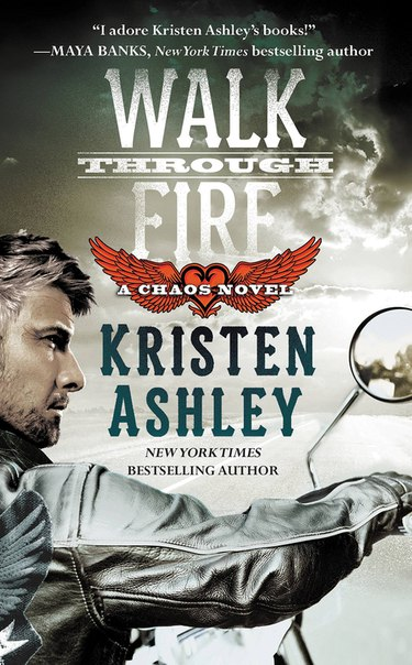 Walk Through Fire (Chaos #4)