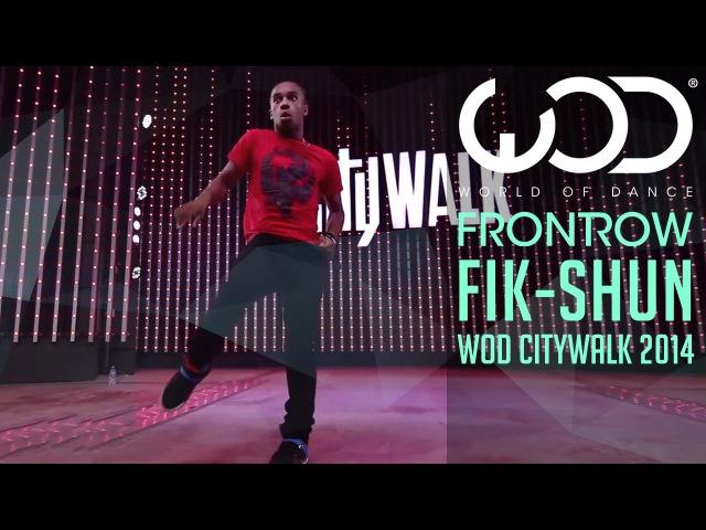 Fik-Shun | World of Dance Live | FRONTROW | Citywalk 2014 WODLIVE '14