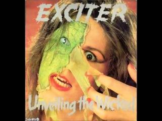 Exciter - Unveiling The Wicked (1986 Full Album)