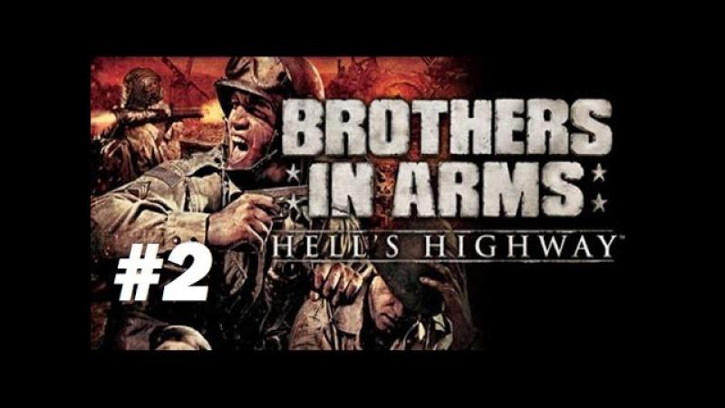 Brothers in Arms Hells Highway - Стреляем из MG 42 (Прохождение игры. Часть 2)