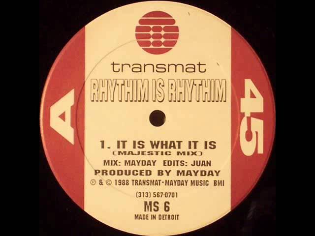 Rhythim Is Rhythim - It Is What It Is (Majestic Mix)