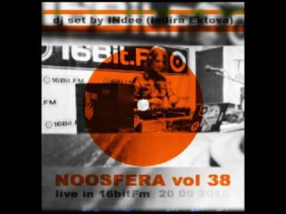 INdee Indira Ektova   NOOSFERA vol 38 Live in 16bitFm