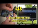 Boscam 200mw Ebay FPV tx rx set unboxing and testing !