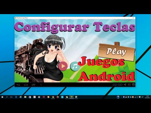 Programar Teclas para Juegar en Bluestacks | Somos Android ✔