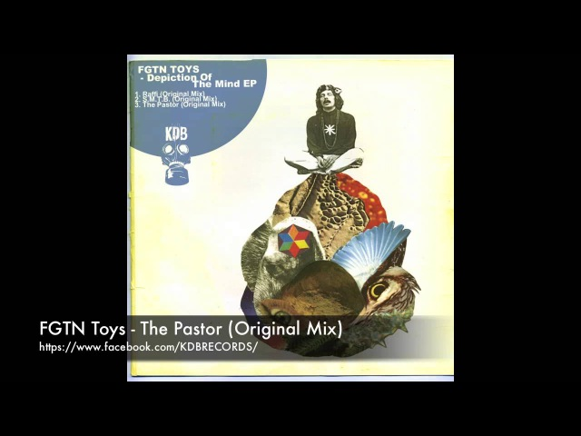FGTN Toys The Pastor Original Mix KDB069D
