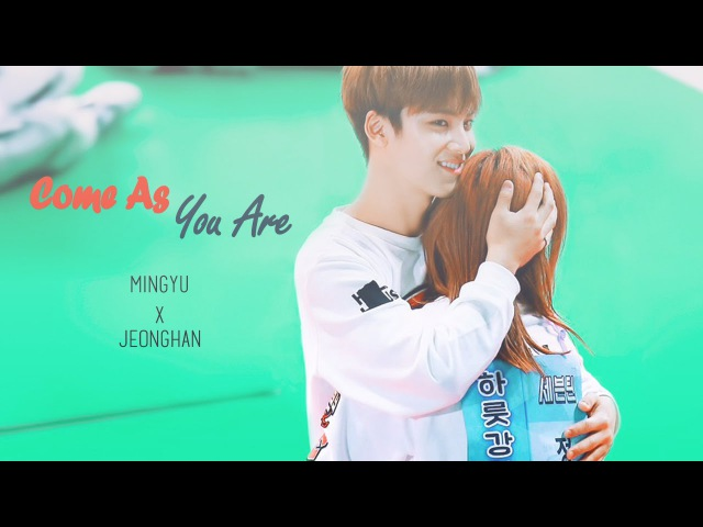 「 Mingyu x Jeonghan」 ❤ Come As You Are 그대로