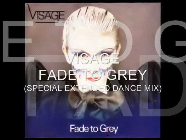 Visage Fade To Grey Special Extended Dance Mix