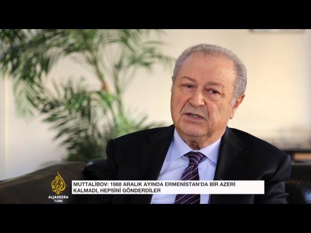 Ayaz Müttelibov Al Jazeera'ye konuştu