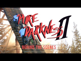 Pure Darkness 2 - Behind the Scenes