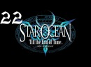 Star Ocean Till the End of Time Walkthrough Part 22 Somethings coming