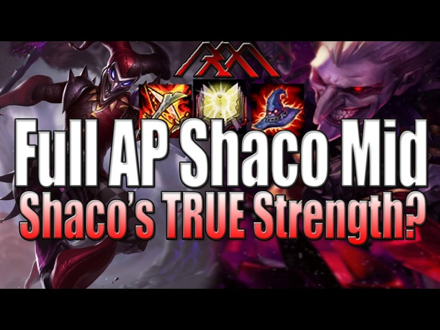 Full AP Shaco Mid Shaco's TRUE Power League of Legends