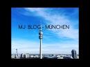 MJ BLOG МАША В МЮНХЕНІ OLYMPIAPARK BMW Welt Schloss NYMPHENBURG СИНИЙ КИТ ТИХИЙ ДОМ