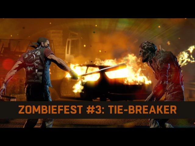 Dying Light   Zombiefest 3 Tie-Breaker