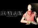 DEAD MEN WALKING. Видео от поклонников. Почти как фильм!