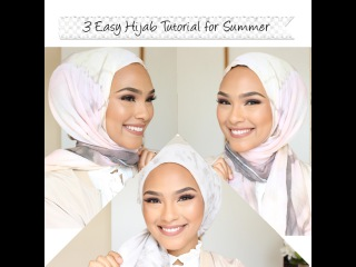 3 in 1 Easy Stylish Hijab Tutorials for Summer!