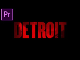 DETROIT Movie Trailer VIDEO TEXT Animated Title Effect (Adobe Premiere Pro CC 2017 Tutorial How to)