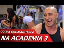 COISAS DE ACADEMIA PARTE 3