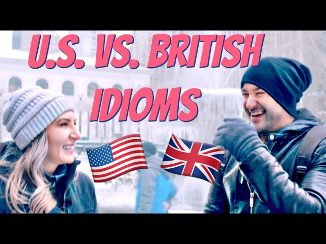 BRITISH 🇬🇧 and AMERICAN 🇺🇸 Idioms to Improve Your English