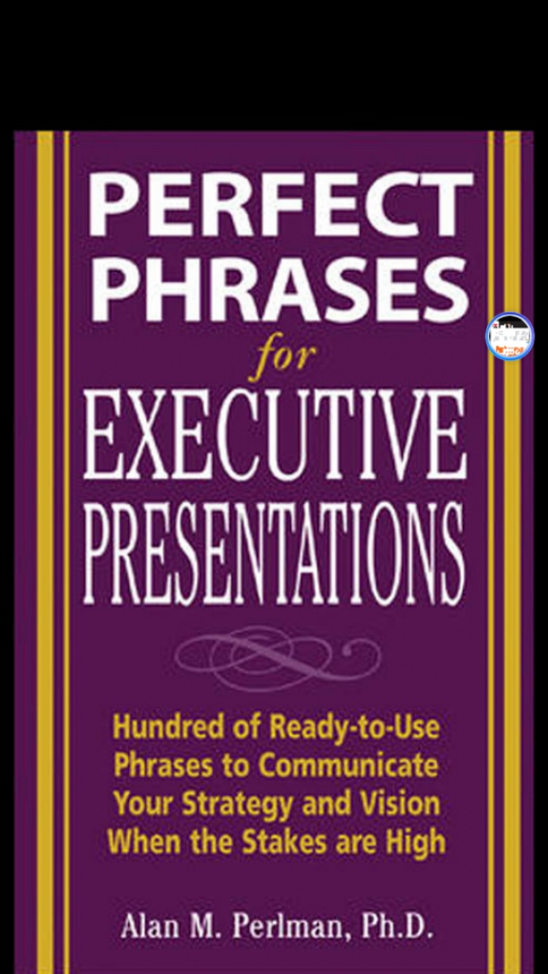 Perfect Phrases for Executive Professionals