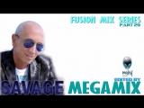 mCITY - FUSION MIX SERIES PART.29 - SAVAGE MEGAMIX