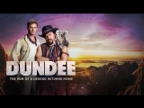 ↳ DUNDEE: The Son of a Legend Returns Home (Official Cast Intro Trailer) ― JGBR