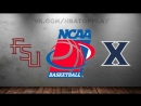 Florida State Seminoles vs Xavier Musketeers 18.03.2018 2nd Round NCAAM March Madness 2018 Виасат Viasat Sport HD RU