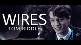 tom riddle wires