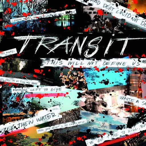 transit альбом This Will Not Define Us