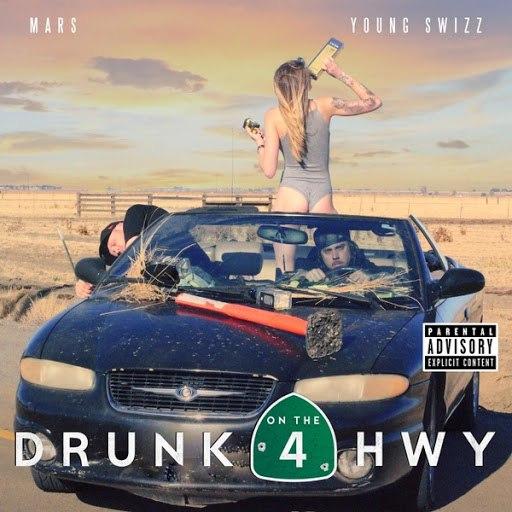 Mars альбом Drunk on the Hwy