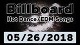 Billboard Hot DanceElectronicEDM Songs TOP 50 (May 26, 2018)