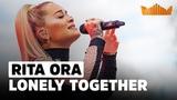 Rita Ora eert Avicii - Lonely Together Live