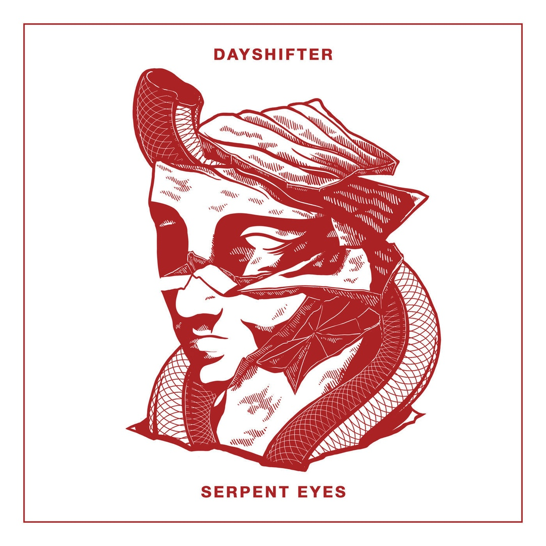 Dayshifter - Serpent Eyes [Single] (2018)