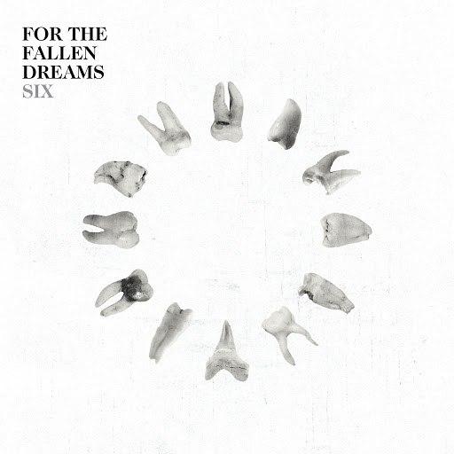 For The Fallen Dreams альбом Six