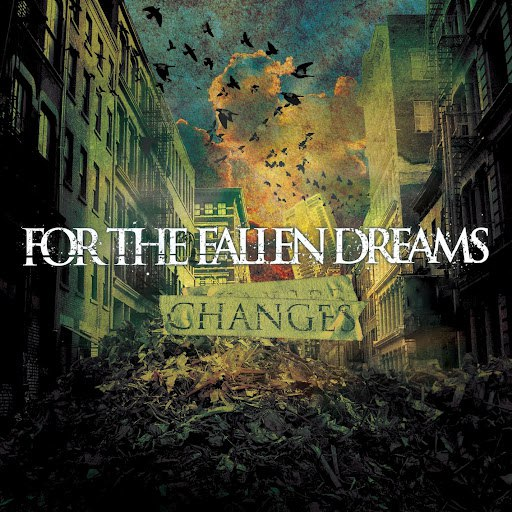 For The Fallen Dreams альбом Changes