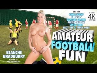 Ana Rose, Alexis Crystal, Blanche Bradburry, Vinna Reed, Vanessa Decker, Cayla Lyons - Amateur Football Fun (14.07.2018)