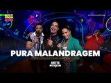 Anitta part. Harmonia do Samba &amp Belo - Pura Malandragem M
