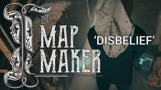 I, The Mapmaker - Disbelief ( Jones of Employed To Serve) (Official Music Video)