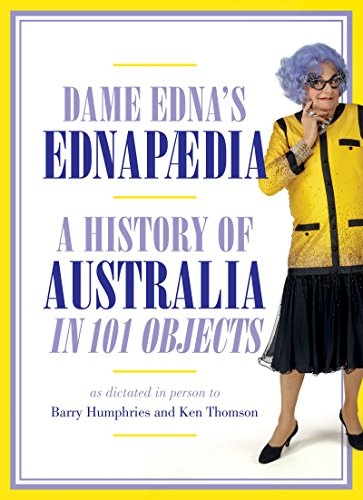 Ednapedia A History of Australia in a Hundred Objects