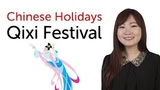 Chinese Holidays - Qixi Festival - Chinese Valentine's Day -