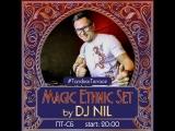 Ethnic Magic Set by DJ Nil на летней террасе ресторана Tandoor