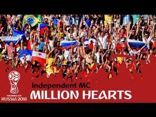 FIFA WORLD CUP 2018 RUSSIA   Million Hearts