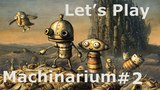 Let's Play Machinarium #2