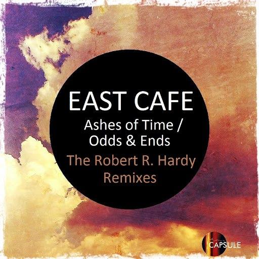 East Cafe альбом Odds & Ends - Robert R. Hardy Remixes