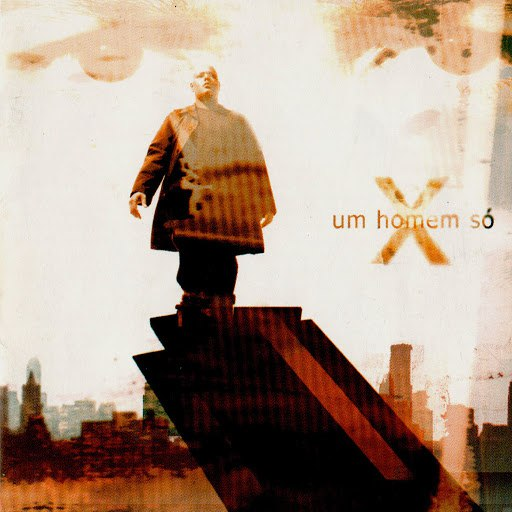 X альбом Um Homem Só