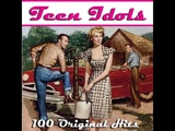Various Artists - Teen Idols - 100 Hits from the 50s &amp 60s (AudioSonic Music) Full Album