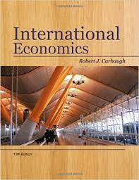 Carbaugh R.J. - International Economics (13th ed., 2011)