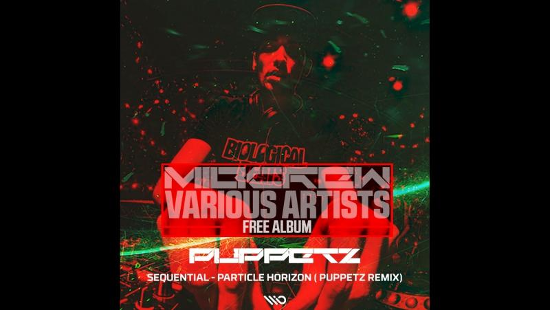 Sequential - Particle Horizon (Puppetz remix) [cut]
