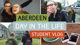 Aberdeen Day In The Life Student Vlog Unite Students