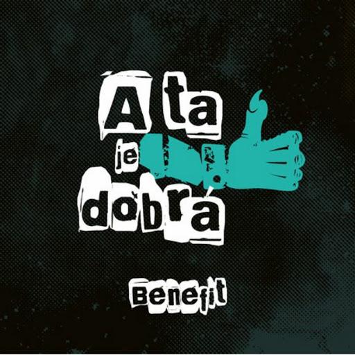 Benefit альбом A Ta Je Dobrá